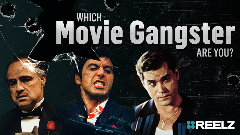 Which Movie Gangster Are You?