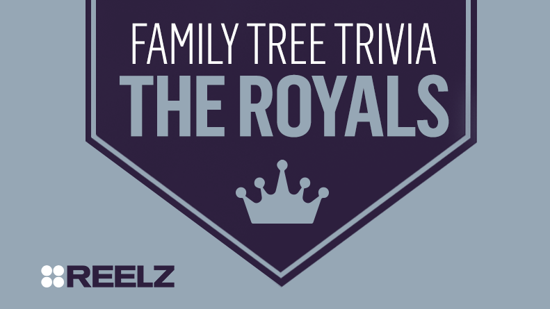 Family Tree Trivia: The Royals